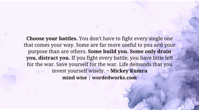 Mind Wise | Choose Your Battles