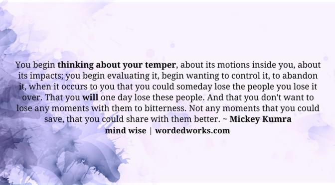Mind Wise | That Temper