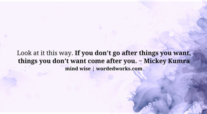 Mind Wise | Go After